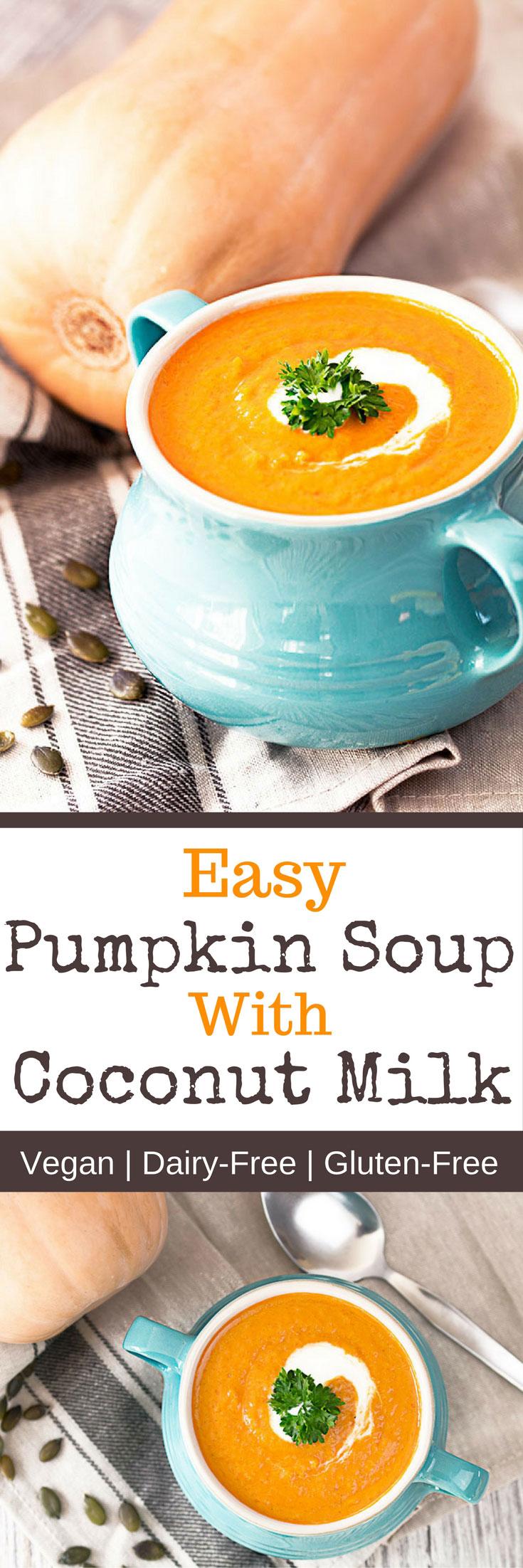 Easy Pumpkin Soup With Coconut Milk Recipe - The Healthy Tart