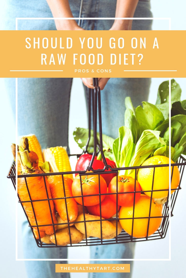 should you go on a raw food diet