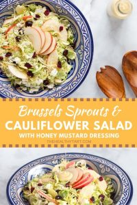 Brussels Sprouts and Cauliflower Salad with creamy Honey Mustard Dressing